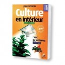 Culture en interieur (Basic édition)